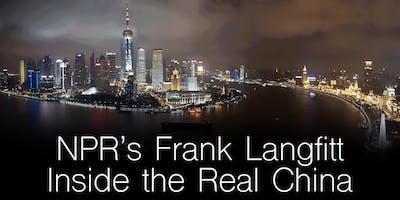 NPR's Frank Langfitt: Inside the Real China