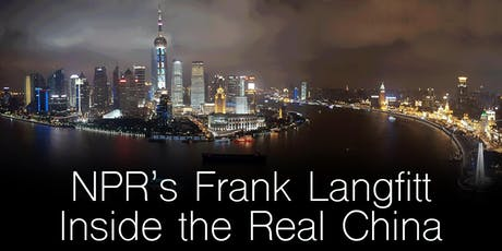 NPR's Frank Langfitt: Inside the Real China tickets