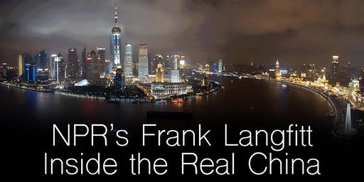 NPR's Frank Langfitt: Inside the Real China