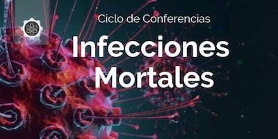 Infecciones Mortales