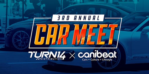 Turn 14 Distribution x Canibeat 3rd Annual Car Meet presented by KW Suspensions