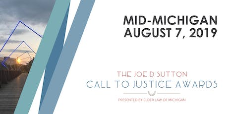 The Joe D. Sutton Call to Justice Awards - Mid-Michigan Event, Wednesday, August 7, 2019 tickets