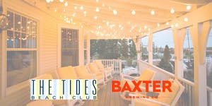 Baxter Brewing Co. Beer Dinner at The Tides Beach Club
