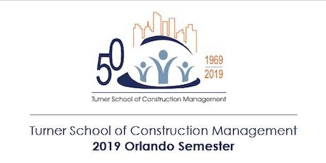 Turner School of Construction Management I 2019 Orlando Semester tickets