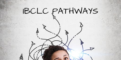 IBCLC Pathways 2019