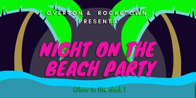 """Overton High """"Night On The Beach Party"""""""