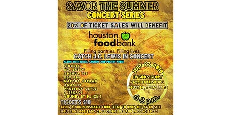 Savor The Summer Concert Series - Benefiting The Houston Food Bank tickets