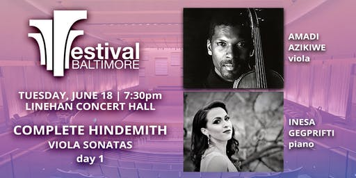 FESTIVAL BALTIMORE Concert 3: COMPLETE HINDEMITH viola sonatas, day 1