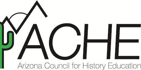 2019 Arizona Council for History Education Conference tickets