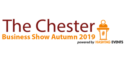 Chester Business Show - Autumn 2019