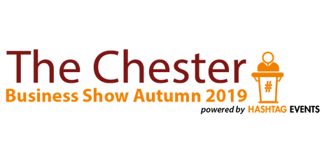 Chester Business Show - Autumn 2019 tickets