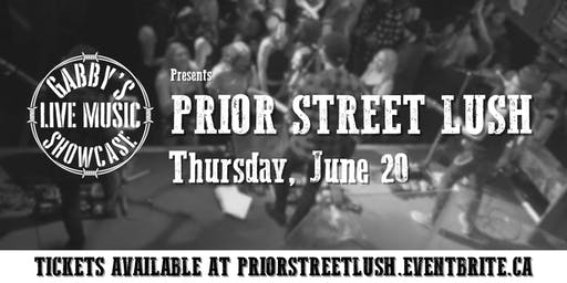 Prior Street Lush - Gabby's Live Music Showcase