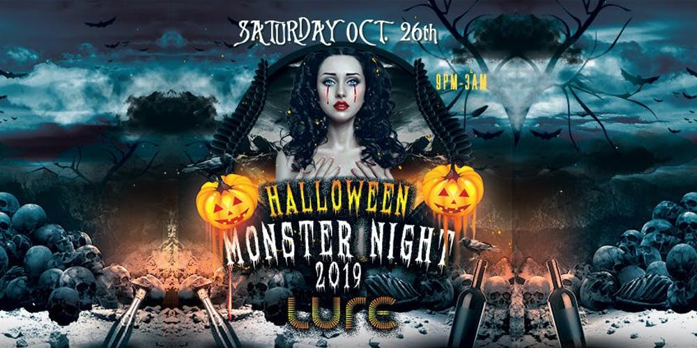 Halloween 2019.Halloween Monster Night 2019 Tickets Sat Oct 26 2019 At 9 00 Pm