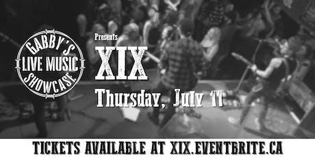 XIX - Gabby's Live Music Showcase tickets