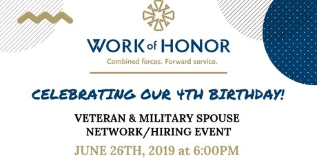 Work of Honor - Birthday Special Network / Hiring Event for Veterans, Military Spouses & Business Professionals! tickets