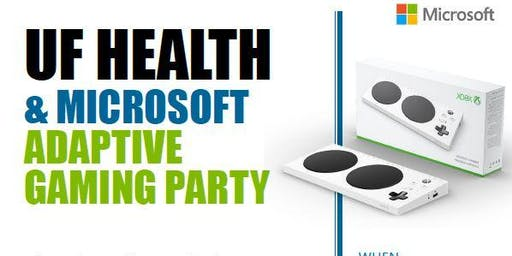 UF Health & Microsoft Adaptive Gaming Parties