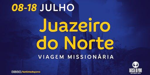 Viagem Missionária - Juazeiro do Norte/CE - JULHO | 2019