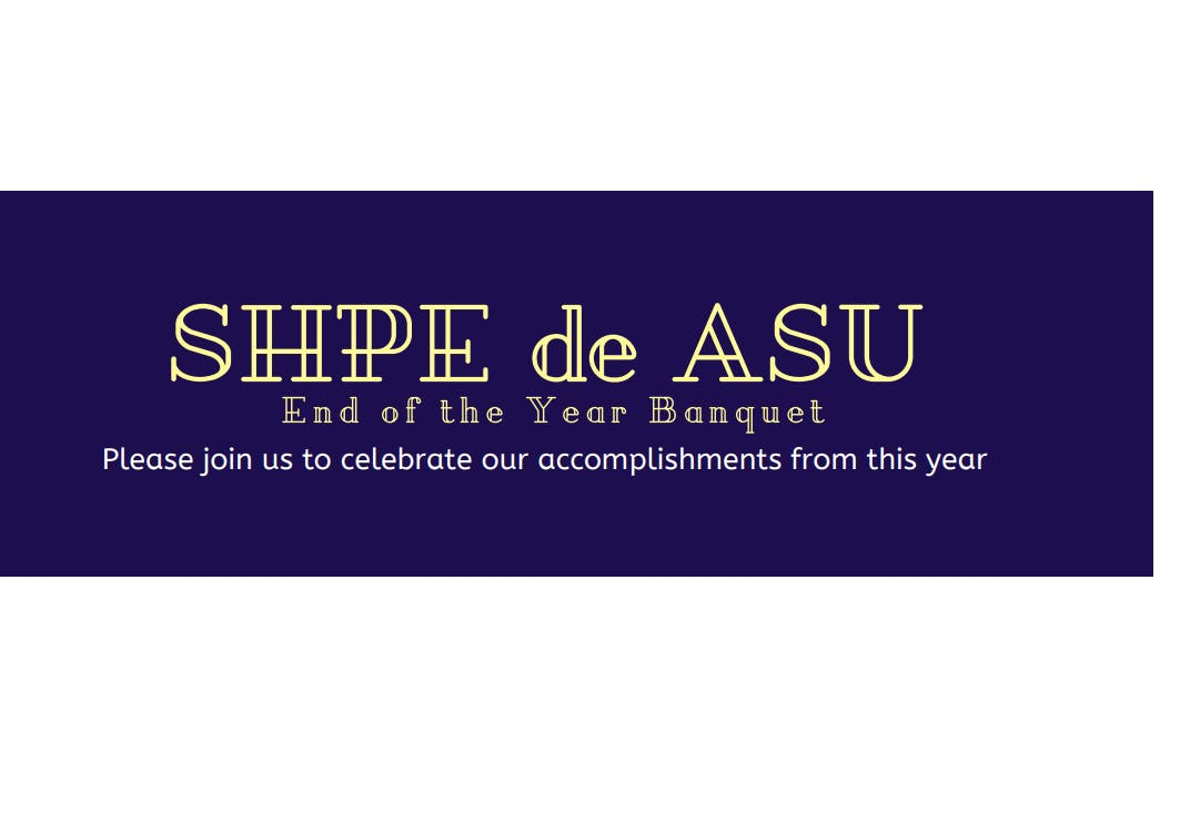 2019  SHPE End-of-the-Year Banquet