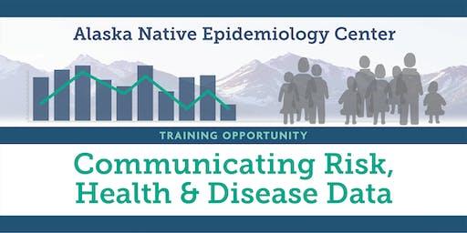 Communicating Risk, Health & Disease Data