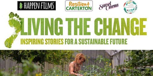 Living the Change - Solutions any one of us can be part of - Film Screening