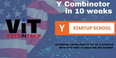 VetsInTech and Y Combinator Partnership- YC Startup School for Veterans Jul-Sep