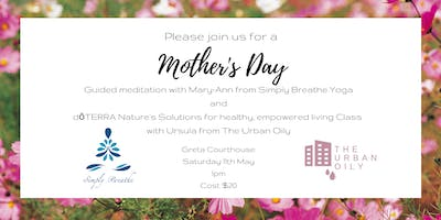 Mother's Day Meditation and Essential Oils Class