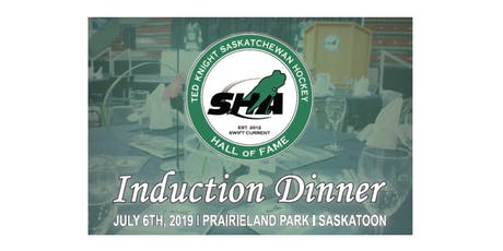 The 2019 Ted Knight Saskatchewan Hockey Hall of Fame Induction Dinner tickets