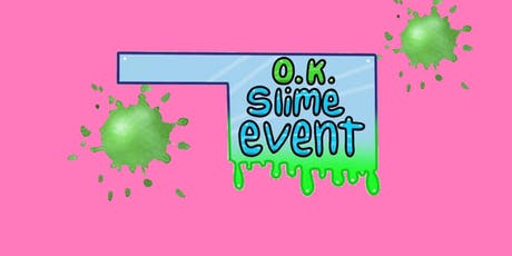 O.K Slime Event tickets