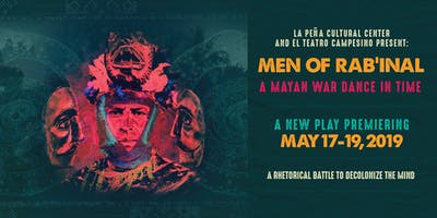 Men of Rab'inal: A Mayan War Dance in Time (May 19)