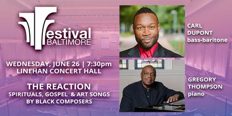 FESTIVAL BALTIMORE Concert 6: THE REACTION - Black Art Songs and more tickets