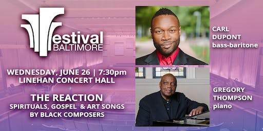 FESTIVAL BALTIMORE Concert 6: THE REACTION - Black Art Songs and more