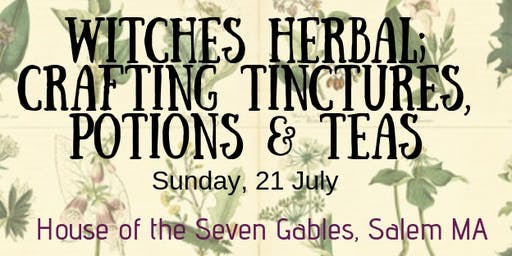 Crafting Tinctures, Teas & Potions