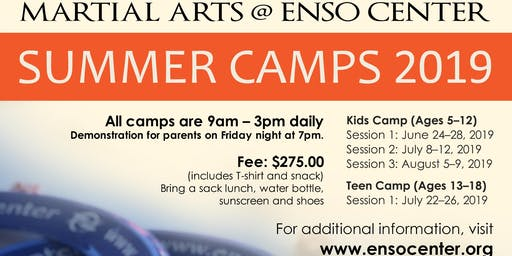 Martial Arts Teen Summer Camp at Enso Center - July 22-26, 2019