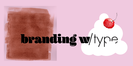 Branding with Type with Ellen Lupton