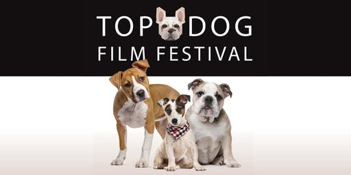 Top Dog Film Festival - Rosebud Peninsula Cinemas Sun 11 Aug
