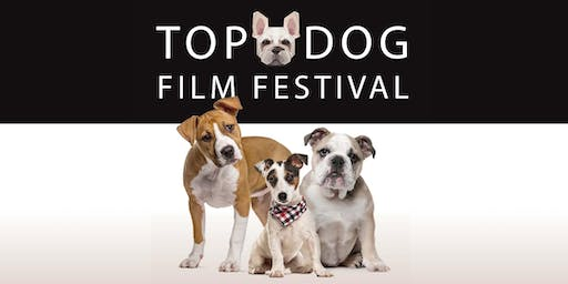 Top Dog Film Festival - Melbourne Astor Wed 7 August