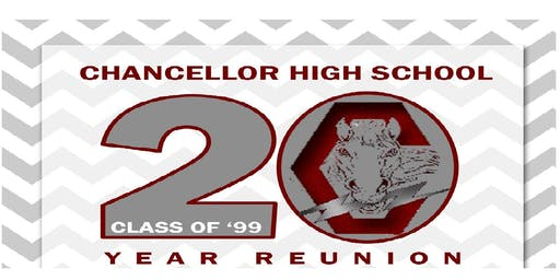 Chancellor High School's Graduating Class of 1999 - 20th Reunion