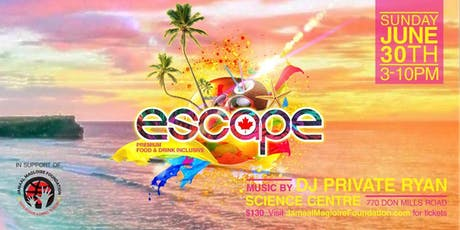 ESCAPE - Jamaal Magloire's 5th Annual Canada Day All-Inclusive with DJ Private Ryan tickets