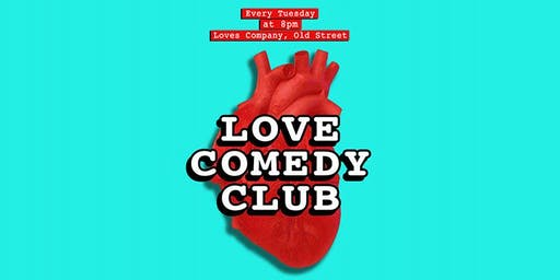 LOVE COMEDY CLUB (WITH HAPPY HOUR DEALS)