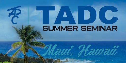 2019 TADC Summer Seminar