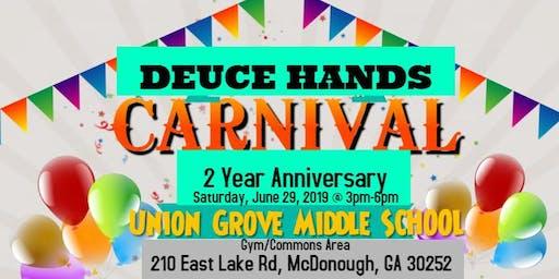 Deuce Hands Carnival