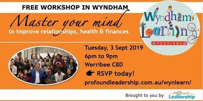 Master your mind to improve relationships, health & finances