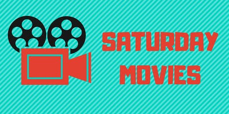 Saturday Movies [Rated PG] tickets