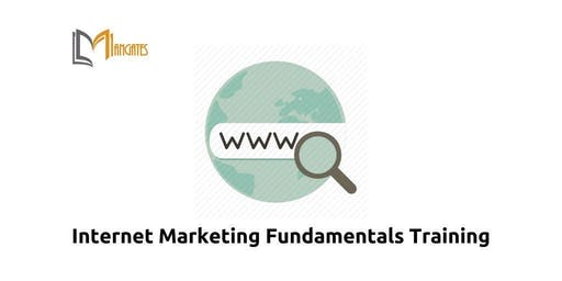 Internet Marketing Fundamentals Training in Melbourne on 26th Jul, 2019