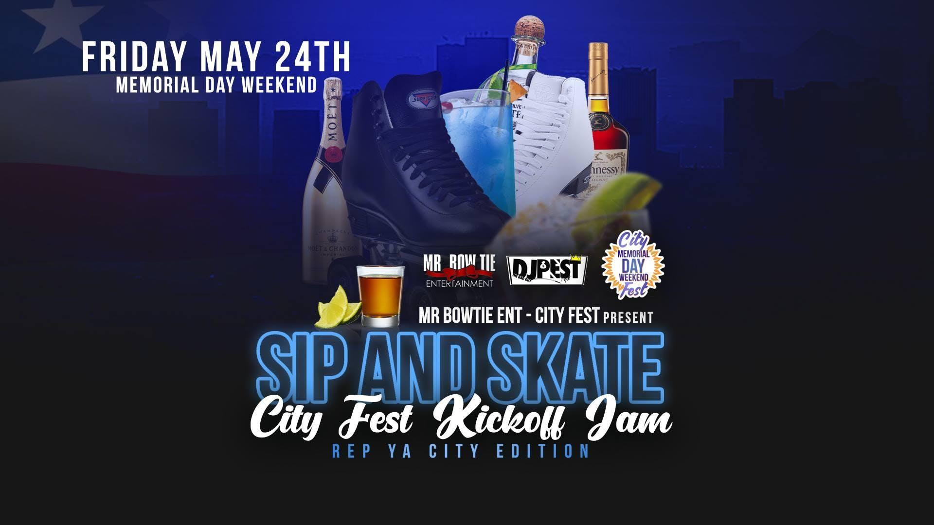 Sip And Skate City Fest Kickoff Jam