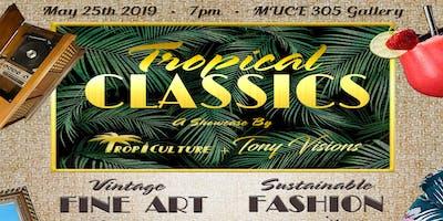 Tropical Classics Showcase