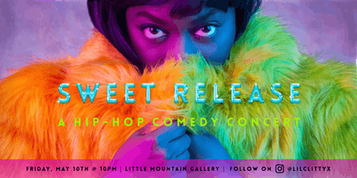 Sweet Release: A Hip Hop Comedy Concert!