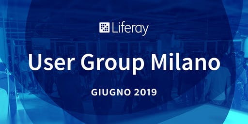 Liferay User Group Milano