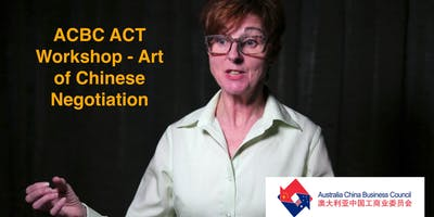 ACBC ACT Workshop - Art of Chinese Negotiation