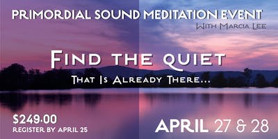 Primordial Sound Meditation ~ Chopra Center Courses,              3 Sessions over 2 Days
